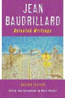 Jean Baudrillard: Selected Writings: Second Edition (Paperback)