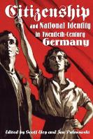 Citizenship and National Identity in Twentieth-Century Germany (Paperback)