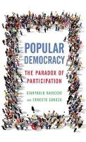 Popular Democracy: The Paradox of Participation (Hardback)