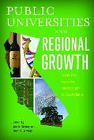 Public Universities and Regional Growth: Insights from the University of California - Innovation and Technology in the World Economy (Hardback)