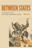 Between States: The Transylvanian Question and the European Idea during World War II - Stanford Studies on Central and Eastern Europe (Paperback)