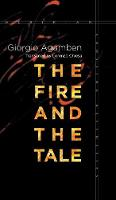 The Fire and the Tale - Meridian: Crossing Aesthetics (Hardback)