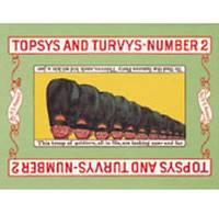 Topsys and Turvys: No.2 (Hardback)