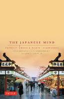 The Japanese Mind: Understanding Contemporary Japanese Culture (Paperback)