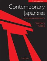 Contemporary Japanese Teacher's Guide: An Introductory Textbook for College Students (Paperback)