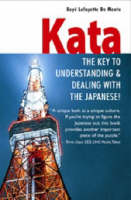 Kata: The Key to Understanding & Dealing with the Japanese! (Paperback)