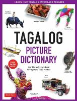 Tagalog Picture Dictionary: Learn 1500 Tagalog Words and Phrases [Includes Online Audio] (Hardback)