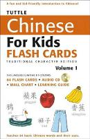 Tuttle Chinese for Kids Flash Cards Kit Vol 1 Traditional Ed: Traditional Characters [Includes 64 Flash Cards, Audio CD, Wall Chart & Learning Guide] - Tuttle Flash Cards