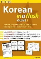 Korean in a Flash Kit Volume 2: Volume 2 - Tuttle Flash Cards