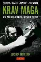 Krav Maga: Real World Solutions to Real World Violence (Paperback)