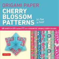 Origami Paper Cherry Blossom Patterns (Small): It's Fun to Fold!