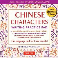 Chinese Characters Writing Practice Pad: Learn Chinese in Just Minutes a Day! - Tuttle Practice Pads (Paperback)