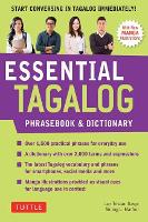 Essential Tagalog Phrasebook & Dictionary: Start Conversing in Tagalog Immediately! (Revised Edition) (Paperback)