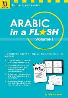 Arabic in a Flash Kit Volume 1: A Set of 448 Flash Cards with 32-page Instruction Booklet - Tuttle Flash Cards