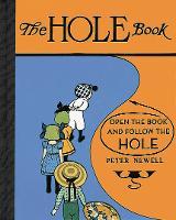 Hole Book - Peter Newell Children's Books (Hardback)