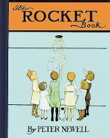 The Rocket Book - Peter Newell Children's Books (Hardback)