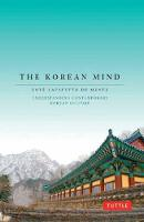 Korean Mind: Understanding Contemporary Korean Culture (Paperback)