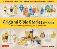 Origami Bible Stories for Kids Kit: Fold Paper Figures and Stories Bring the Bible to Life!  (64 Paper Models with a full-color instruction book and 4 backdrops)