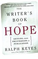The Writer's Book of Hope: Encouragement and Advice from a Veteran (Paperback)