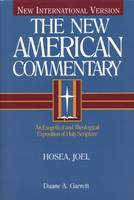Hosea, Joel: An Exegetical and Theological Exposition of Holy Scripture (Hardback)
