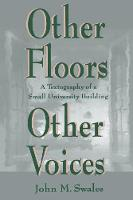 Other Floors, Other Voices: A Textography of A Small University Building - Rhetoric, Knowledge, and Society Series (Paperback)