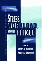 Stress, Workload, and Fatigue (Hardback)