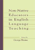 Non-native Educators in English Language Teaching (Paperback)