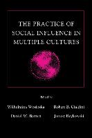 The Practice of Social influence in Multiple Cultures - Applied Social Research Series (Hardback)