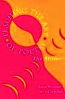 Teaching the Art of Poetry: The Moves (Paperback)