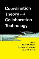 Coordination Theory and Collaboration Technology (Hardback)
