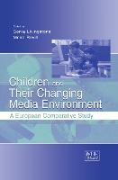 Children and Their Changing Media Environment: A European Comparative Study - Routledge Communication Series (Hardback)