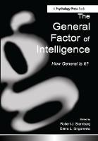 The General Factor of Intelligence: How General Is It? (Hardback)