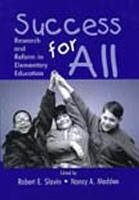 Success for All: Research and Reform in Elementary Education (Hardback)