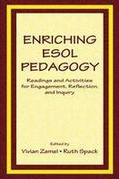 Enriching Esol Pedagogy: Readings and Activities for Engagement, Reflection, and Inquiry (Paperback)
