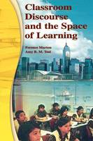Classroom Discourse and the Space of Learning (Paperback)