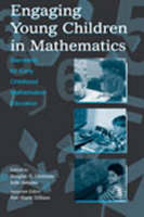Engaging Young Children in Mathematics: Standards for Early Childhood Mathematics Education - Studies in Mathematical Thinking and Learning Series (Hardback)