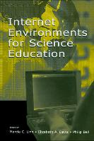 Internet Environments for Science Education (Hardback)
