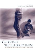 Crossing the Curriculum: Multilingual Learners in College Classrooms (Paperback)