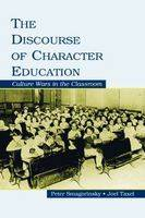 The Discourse of Character Education: Culture Wars in the Classroom (Paperback)