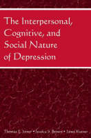 The Interpersonal, Cognitive, and Social Nature of Depression (Paperback)