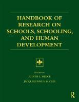 Handbook of Research on Schools, Schooling and Human Development (Paperback)