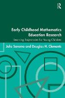 Early Childhood Mathematics Education Research: Learning Trajectories for Young Children - Studies in Mathematical Thinking and Learning Series (Paperback)