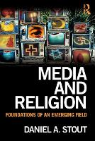 Media and Religion: Foundations of an Emerging Field (Paperback)