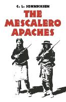 The Mescalero Apaches - Civilization of American Indian S. (Paperback)