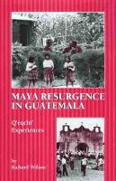 Maya Resurgence in Guatemala: Q'eqchi' Experiences (Paperback)