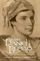 Chief Daniel Bread and the Oneida Nation of Indians of Wisconsin (Hardback)