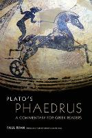 Plato's Phaedrus: A Commentary for Greek Readers - Oklahoma Series in Classical Culture (Paperback)