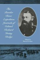 The Powder River Expedition Journals of Colonel Richard Irving Dodge (Paperback)