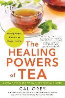 The Healing Powers Of Tea (Paperback)