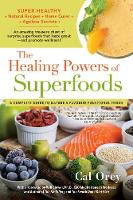 The Healing Powers Of Superfoods - Healing Powers (Paperback)